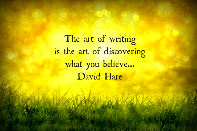 The art of writing...Quote by David Hare
