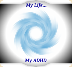 It's My Life, My ADHD-Every Tuesday on http://swimintheadultpool.com